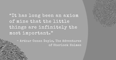 Arthur Conan Doyle Quote Re: Forensic Science