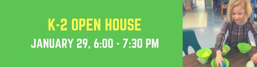 K-2 Open House - Jan. 29, 2019
