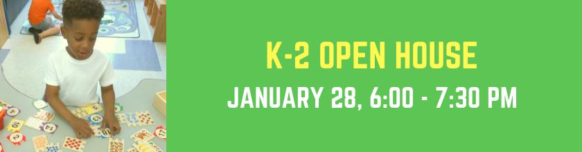 K-2 Open House - January 28, 2020